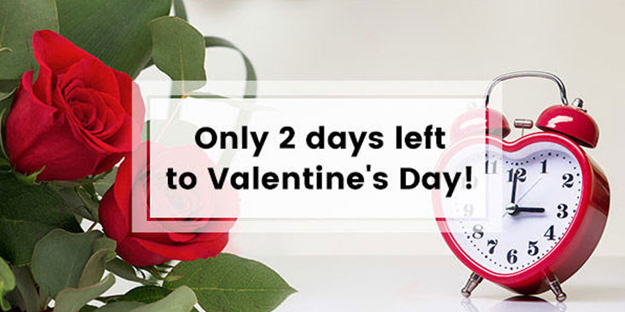2 Days Left To Valentine's Day 2020